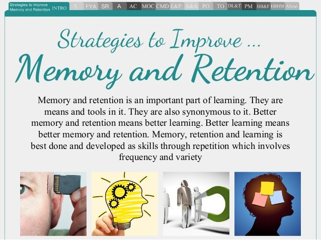 strategies to improve memory and retention