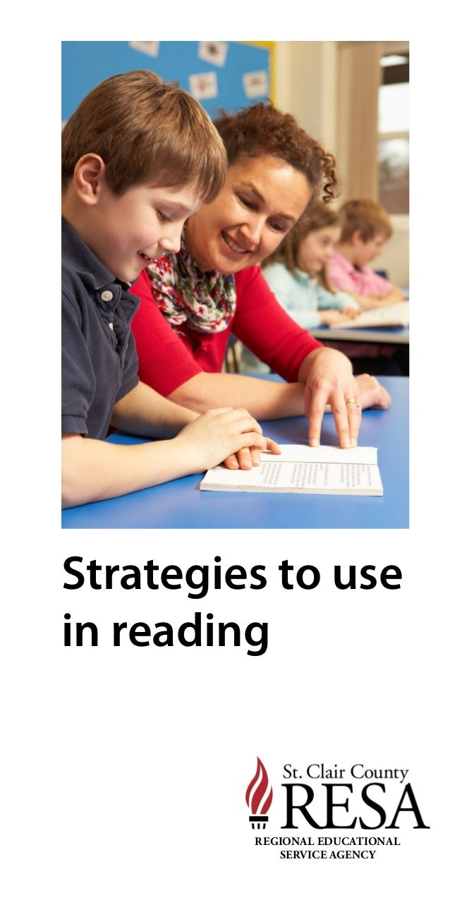 Strategies to use in reading REGIONAL EDUCATIONAL SERVICE AGENCY