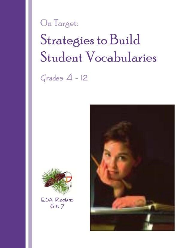 On Target:  Strategies to Build Student Vocabularies Grades 4 - 12  ESA Regions 6&7