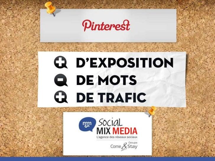 Votre Marque sur Pinterest avec Social Mix Media