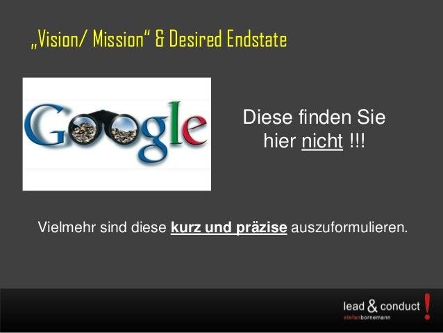 """""""Vision/ Mission"""" & Desired EndstateDiese finden Siehier nicht !!!Vielmehr sind diese kurz und präzise auszuformulieren."""