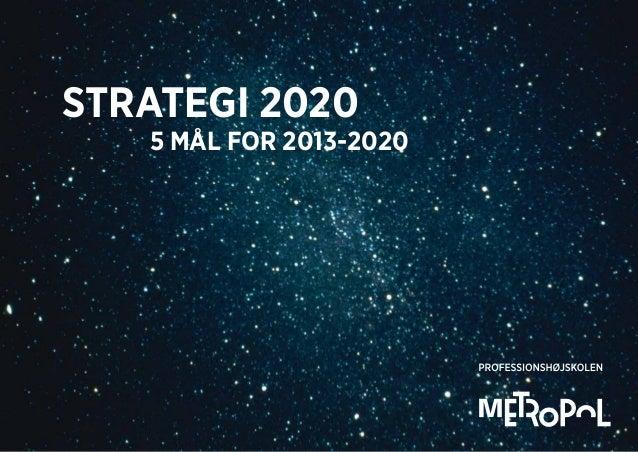 Strategi 2020 5 mål for 2013-2020