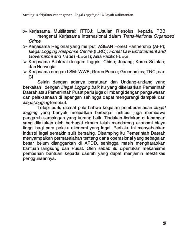 "Kombes Pol. Drs. Wahyudi, SH.,M.Sc (Pembicara II) Kabareskrim Polda Kalimantan Timur Topik : "" Pola / Modus Illegal Loggin..."