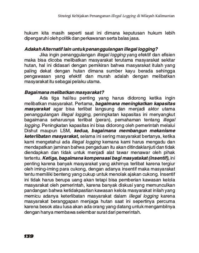 Strategi Kebijakan Penanganan Illegal Logging di Wilayah Kalimantan
