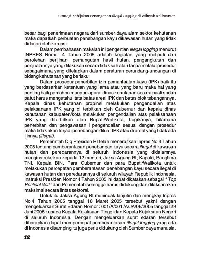 "Suwono Thalib (Pembicara IV) Kepala Dinas Kehutanan dan Perkebunan Kab. Nunukan Topik : ""Praktek Illegal Logging di Daerah..."