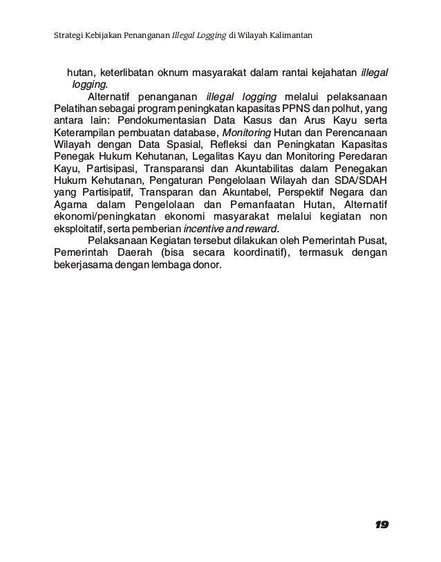 "Ir. Sulistyo A. Siran, M.Sc (Pembicara VI) Kepala Balai Litbang Kehutanan Kalimantan Topik : ""Kajian Illegal Logging di Wi..."