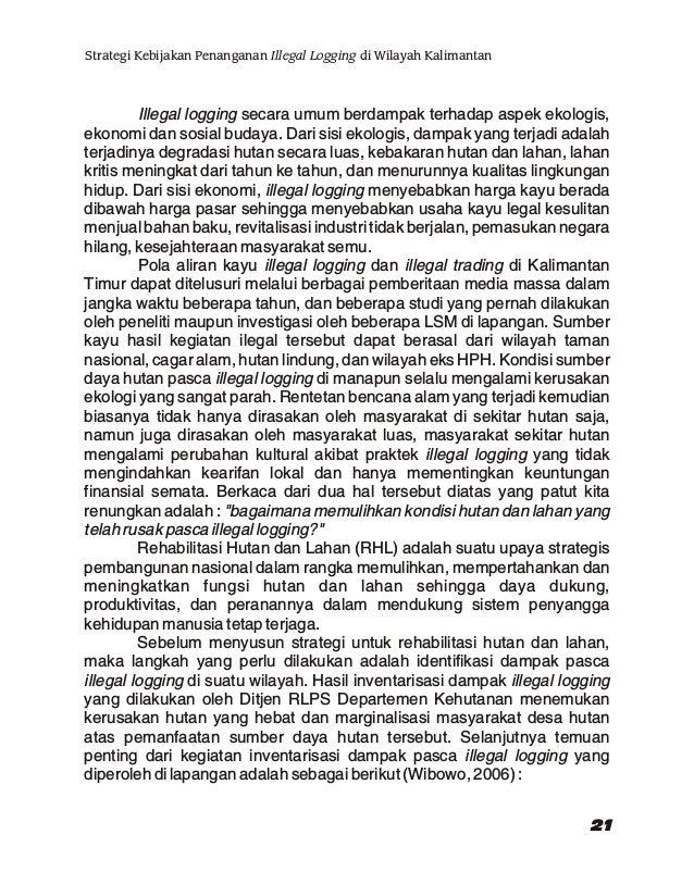 a. Terdapat dualisme hukum antara hukum negara dan hukum adat di lapangan yang menyebabkan ketidakjelasan status kepemilik...