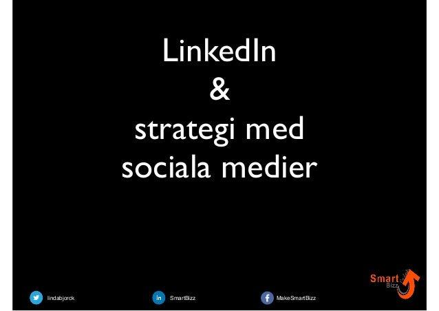 lindabjorck SmartBizz MakeSmartBizz LinkedIn & strategi med sociala medier
