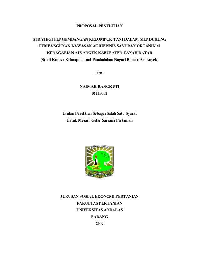 PROPOSAL PENELITIAN STRATEGI PENGEMBANGAN KELOMPOK TANI DALAM MENDUKUNG PEMBANGUNAN KAWASAN AGRIBISNIS SAYURAN ORGANIK di ...