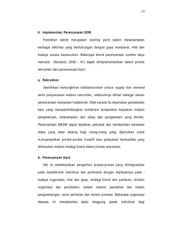 156. Implementasi Perencanaan SDM   Pemilihan teknik merupakan starting point dalam melaksanakanberbagai aktivitas yang be...