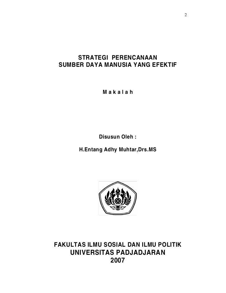 2      STRATEGI PERENCANAAN SUMBER DAYA MANUSIA YANG EFEKTIF               Makalah             Disusun Oleh :       H.Enta...