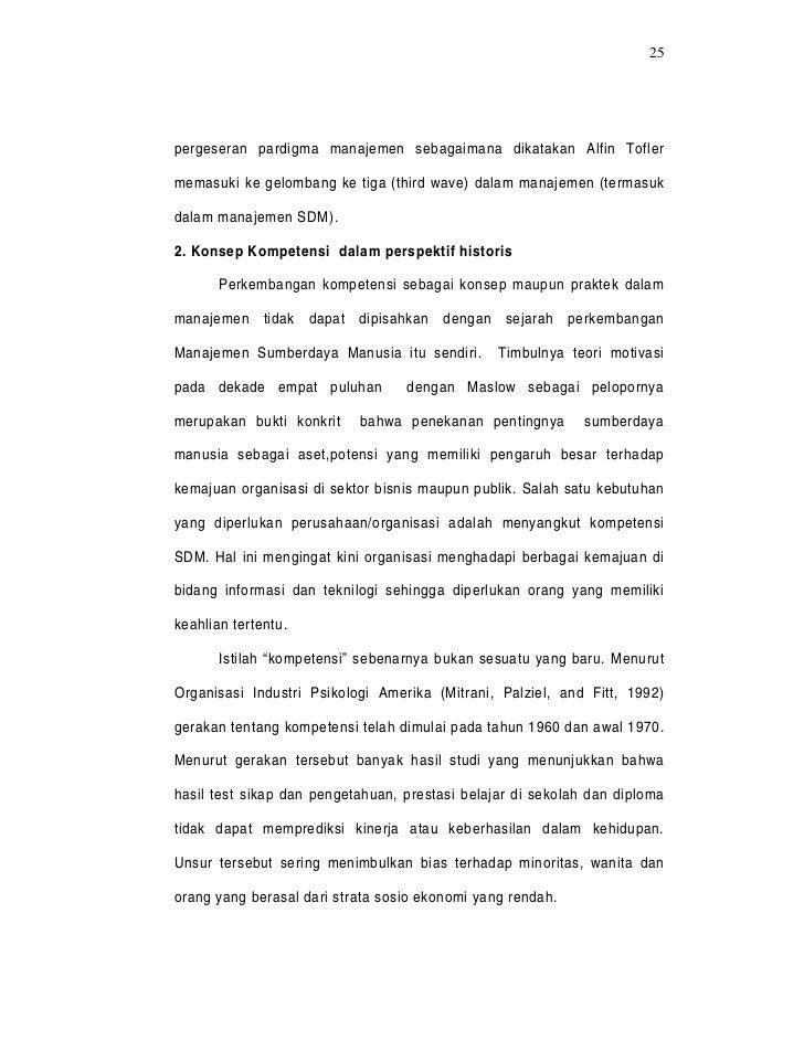 25pergeseran pardigma manajemen sebagaimana dikatakan Alfin Toflermemasuki ke gelombang ke tiga (third wave) dalam manajem...