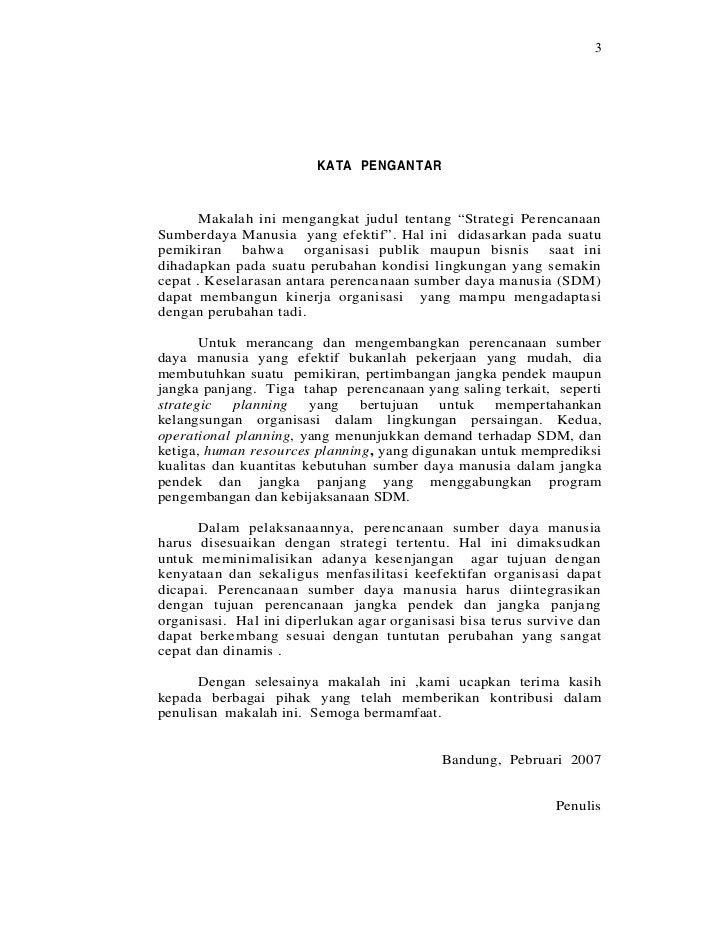 """3                        KATA PENGANTAR       Makalah ini mengangkat judul tentang """"Strategi PerencanaanSumberdaya Manusia..."""