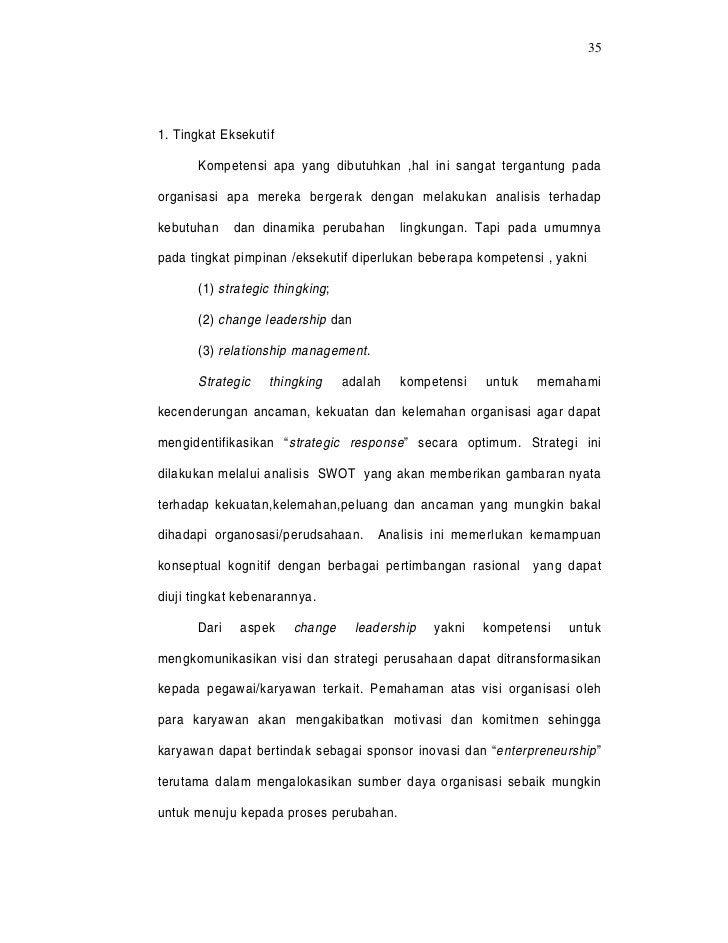 351. Tingkat Eksekutif      Kompetensi apa yang dibutuhkan ,hal ini sangat tergantung padaorganisasi apa mereka bergerak d...
