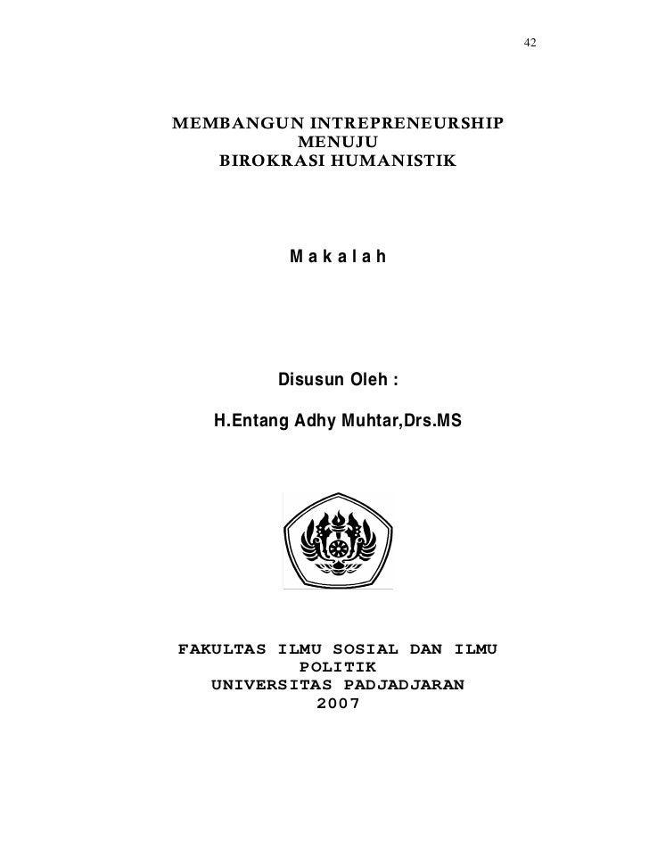 42           Makalah         Disusun Oleh :   H.Entang Adhy Muhtar,Drs.MSFAKULTAS ILMU SOSIAL DAN ILMU           POLITIK  ...