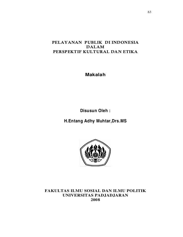 63                Makalah             Disusun Oleh :       H.Entang Adhy Muhtar,Drs.MSFAKULTAS ILMU SOSIAL DAN ILMU POLITI...