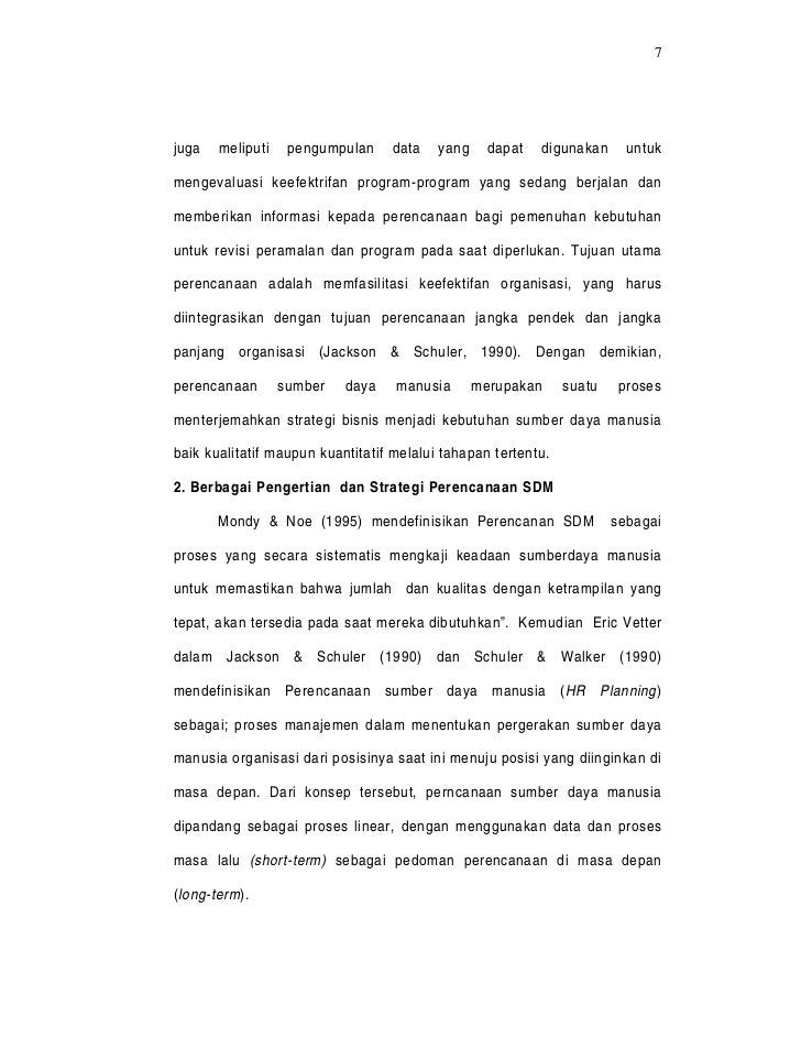7juga   meliputi    pengumpulan    data    yang     dapat   digunakan      untukmengevaluasi keefektrifan program-program ...