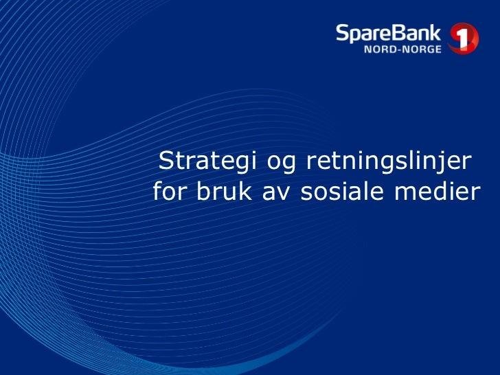 Strategi og retningslinjer  for bruk av sosiale medier