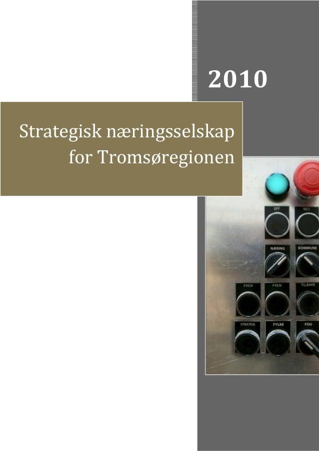2010 Strategisk næringsselskap for Tromsøregionen