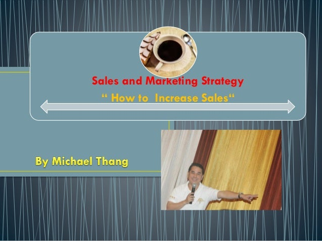 """Sales and Marketing Strategy """" How to Increase Sales"""""""