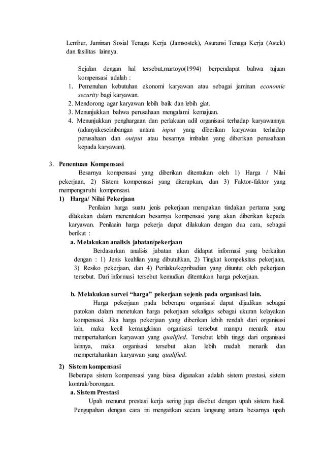 Lembur, Jaminan Sosial Tenaga Kerja (Jamsostek), Asuransi Tenaga Kerja (Astek) dan fasilitas lainnya. Sejalan dengan hal t...