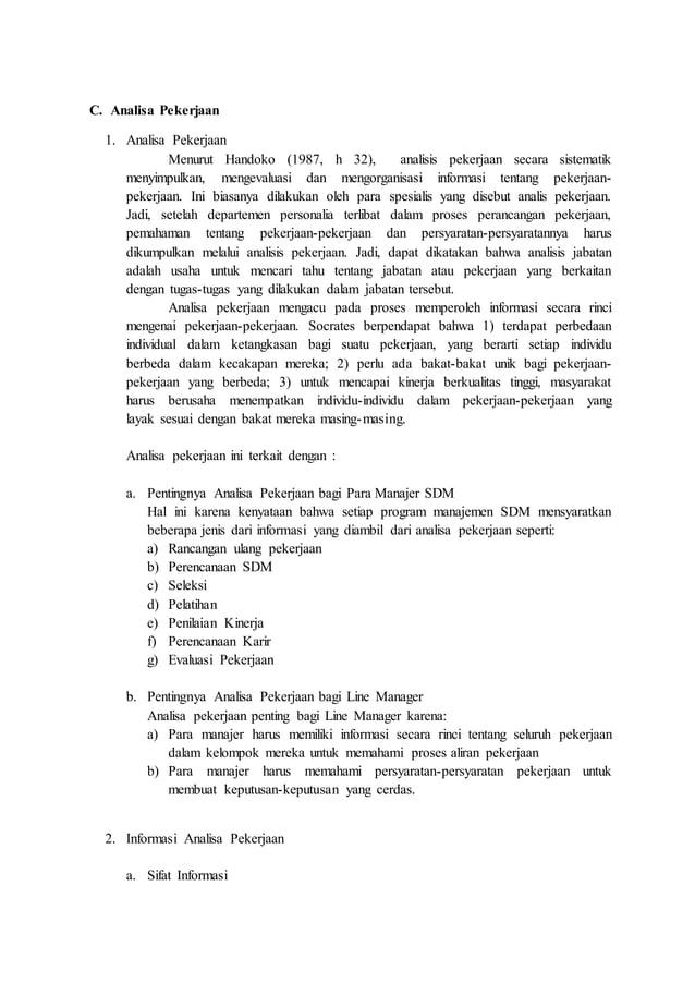 C. Analisa Pekerjaan 1. Analisa Pekerjaan Menurut Handoko (1987, h 32), analisis pekerjaan secara sistematik menyimpulkan,...
