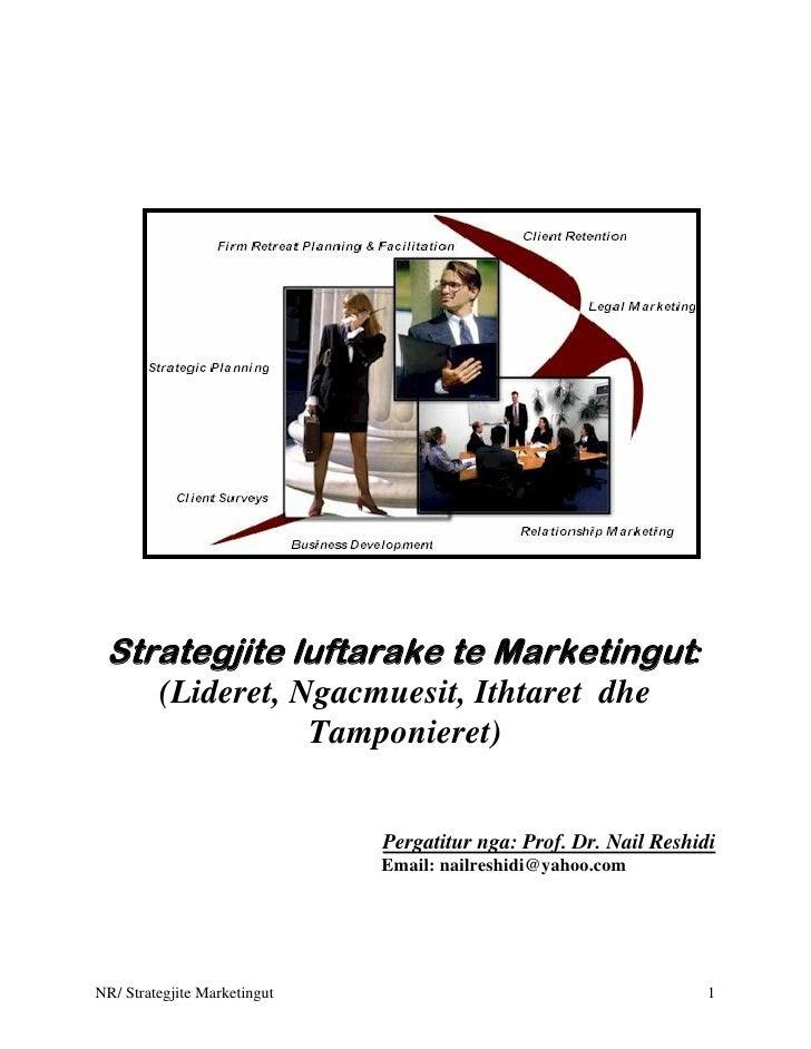 Strategjite luftarake te Marketingut:          (Lideret, Ngacmuesit, Ithtaret dhe                     Tamponieret)        ...
