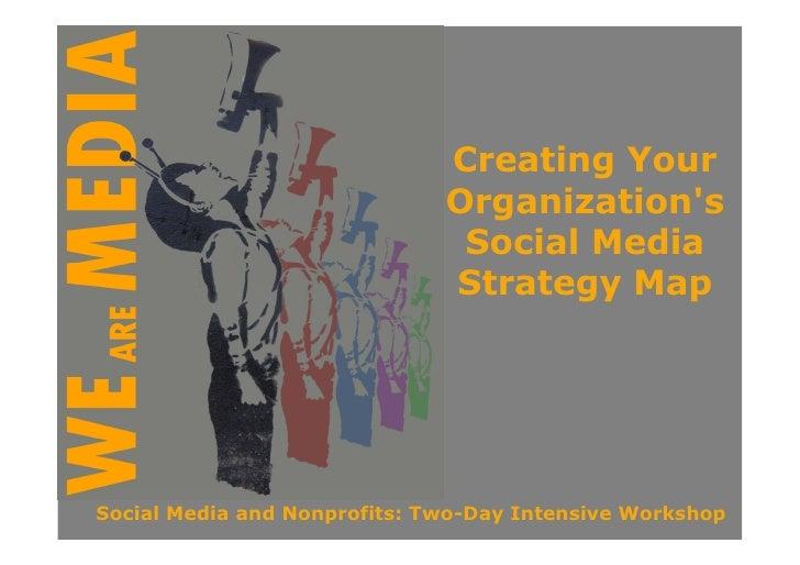 Creating Your                               Organization's                                Social Media                    ...