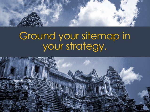 @ redsesame #confabEDU 35 Ground your sitemap in your strategy.