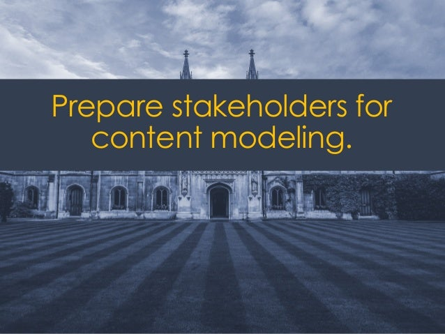@ redsesame #confabEDU 50 Prepare stakeholders for content modeling.