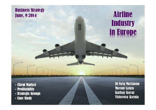 an analysis of the airline industry in europe