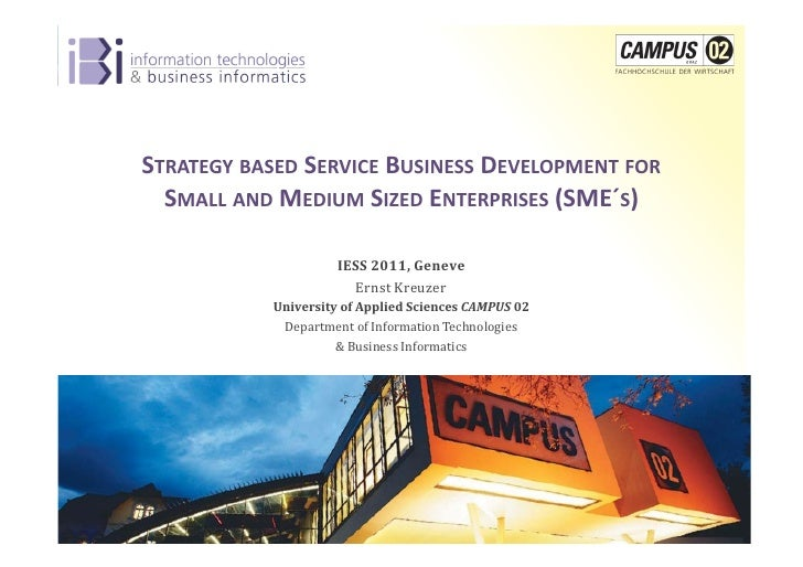 STRATEGY	  BASED	  SERVICE	  BUSINESS	  DEVELOPMENT	  FOR	                                 SMALL	  AND	  MEDIUM	  SIZED	  ...