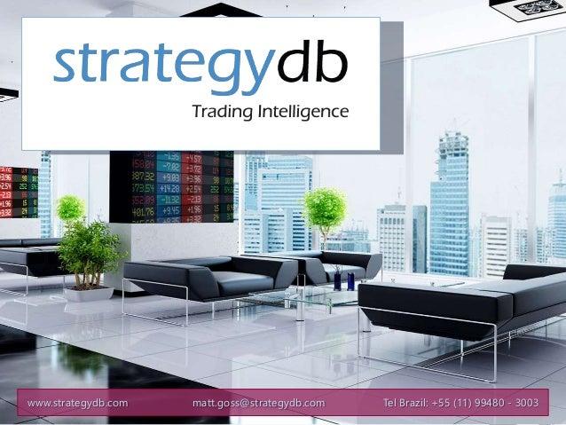 www.strategydb.com matt.goss@strategydb.com Tel Brazil: +55 (11) 99480 - 3003