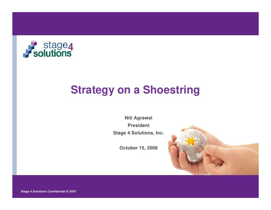 Strategy on a Shoestring                                               Niti Agrawal                                       ...