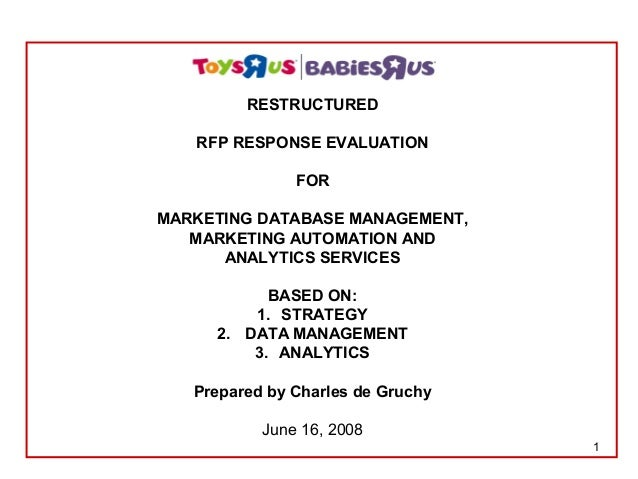 1 RESTRUCTURED RFP RESPONSE EVALUATION FOR MARKETING DATABASE MANAGEMENT, MARKETING AUTOMATION AND ANALYTICS SERVICES BASE...