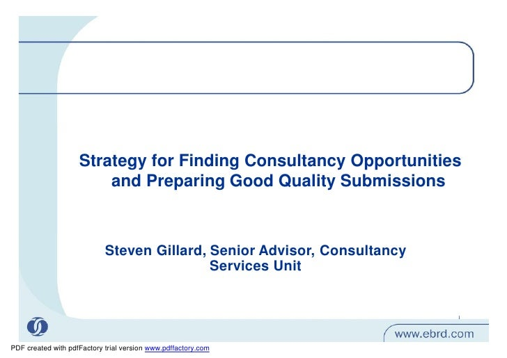 Strategy for Finding Consultancy Opportunities                        and Preparing Good Quality Submissions              ...