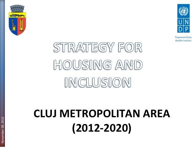 CLUJ METROPOLITAN AREANovember 28, 2012                          (2012-2020)
