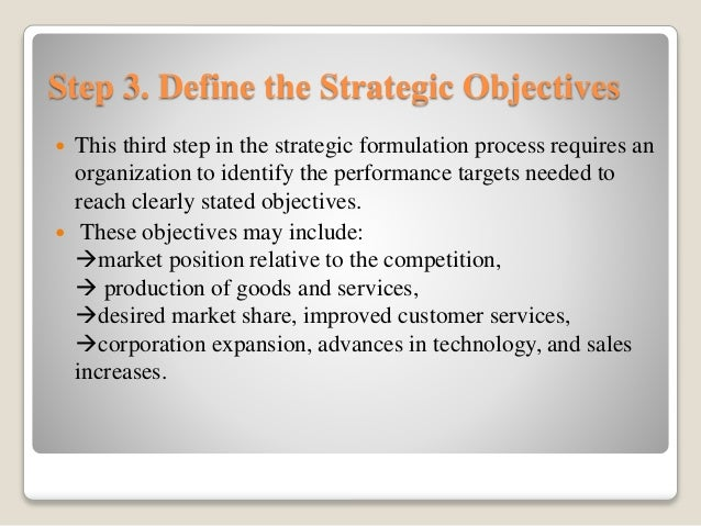 strategic management strategy formulation Strategic management is the process in which an organization develops and implements plans that through strategy formulation an organization seeks to find ways of maximizing profitability for the successful implementation of a strategic plan, cooperation between management and other.