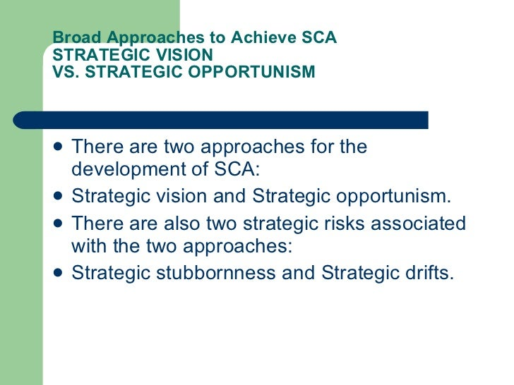 strategic opportunism Opportunism is the conscious policy and practice of taking advantage of circumstances – with little regard for principles, or with what the consequences are for .