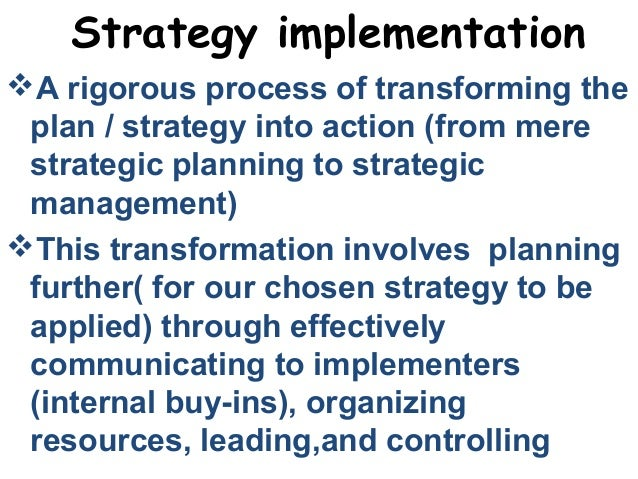 implementing strategies International journal of business and social science vol 5, no 9(1) august 2014 169 factors affecting effective strategy implementation in a service industry: a study.