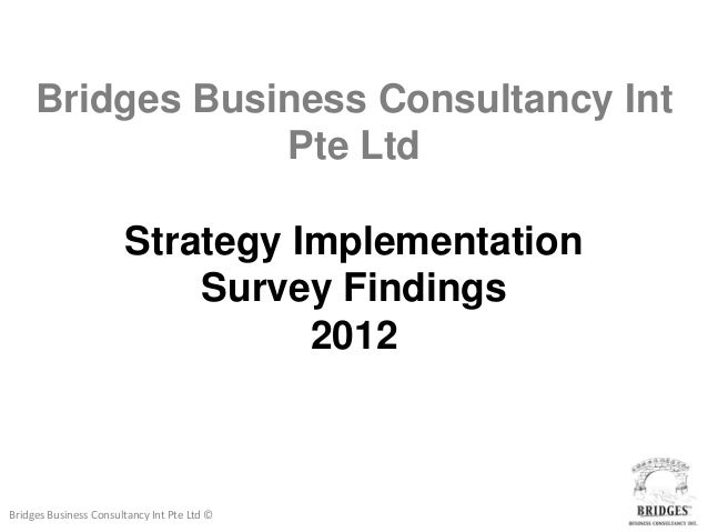Bridges Business Consultancy Int                 Pte Ltd                       Strategy Implementation                    ...