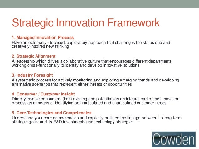 Strategy; innovation insights in creating an innovative culture