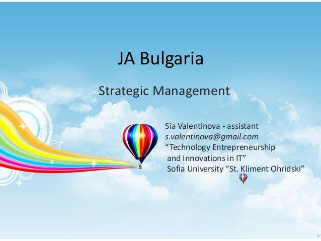 "JA BulgariaStrategic ManagementSia Valentinova - assistants.valentinova@gmail.com""Technology Entrepreneurshipand Innovatio..."