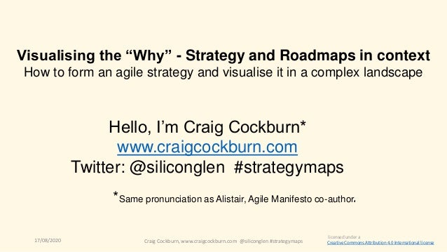 17/08/2020 Craig Cockburn, www.craigcockburn.com @siliconglen #strategymaps Hello, I'm Craig Cockburn* www.craigcockburn.c...