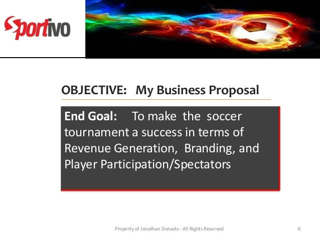 sports marketing plan for sports tournament V marketing plan develop a business plan for the privatization of urban sports programs by a single day mini soccer tournament for anyone who previously.
