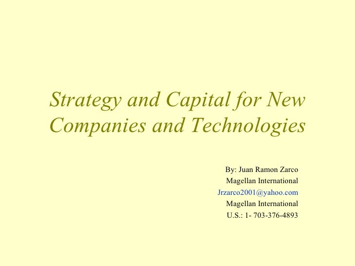Moscow, Russia Presentation 2006        Strategy and Capital for New     Companies and Technologies                       ...