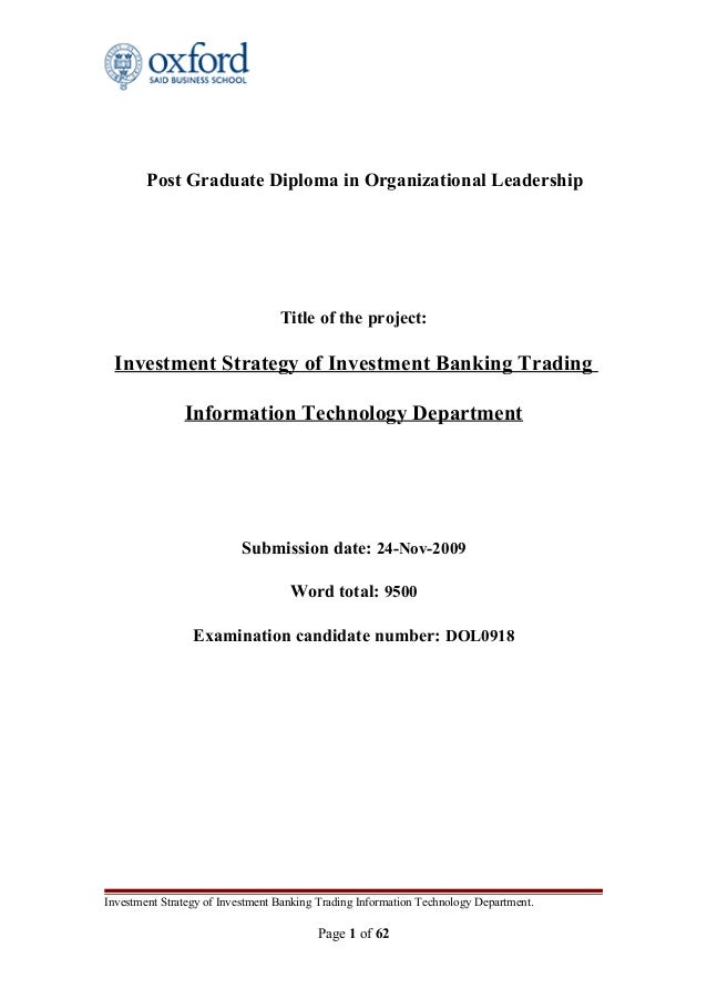 Post Graduate Diploma in Organizational Leadership Title of the project: Investment Strategy of Investment Banking Trading...