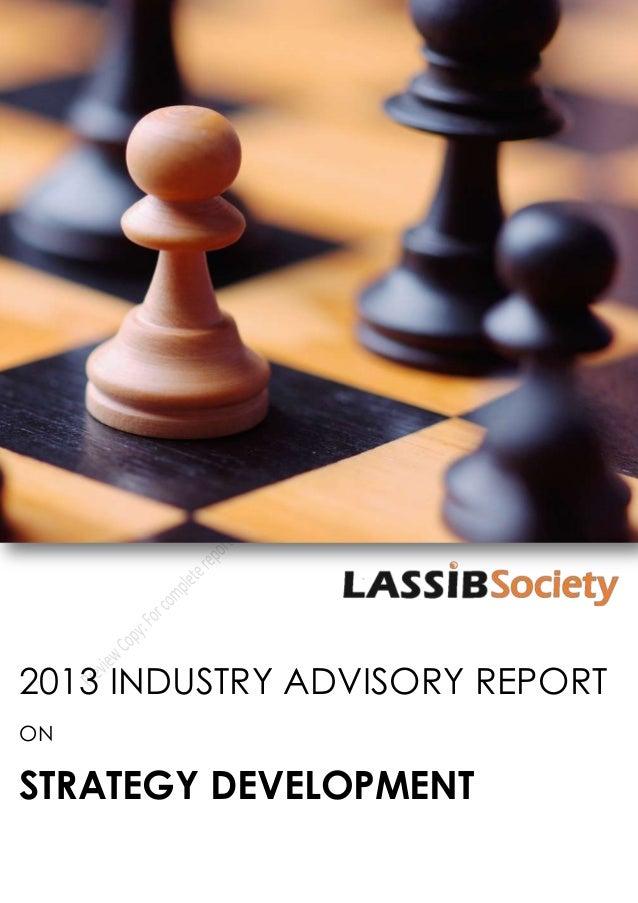 2013 INDUSTRY ADVISORY REPORTONSTRATEGY DEVELOPMENT