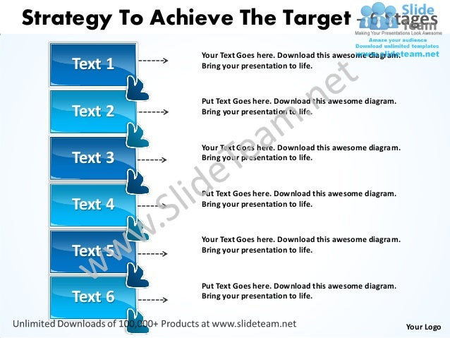 Strategy To Achieve The Target – 6 Stages                 Your Text Goes here. Download this awesome diagram.    Text 1   ...