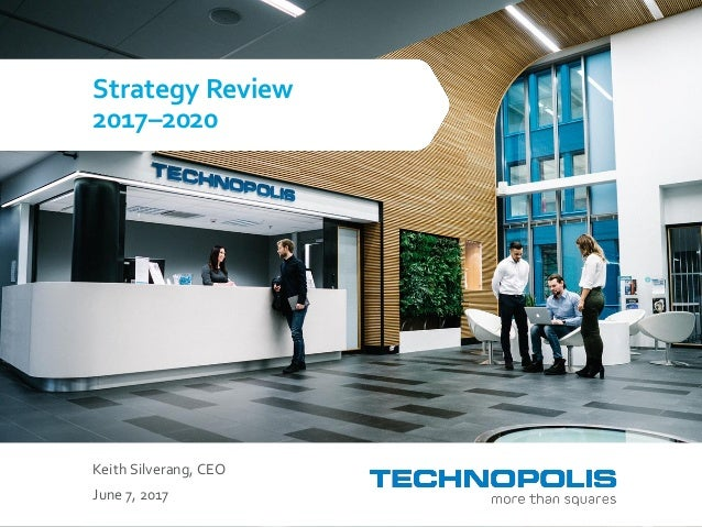 Keith Silverang, CEO June 7, 2017 Strategy Review 2017–2020